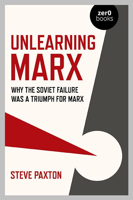 Unlearning Marx